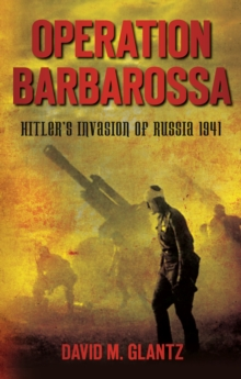 Image for Operation Barbarossa: Hitler's invasion of Russia 1941