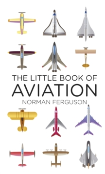 The little book of aviation - Ferguson, Norman