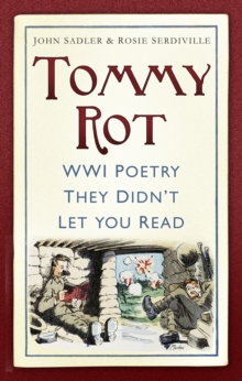 Image for Tommy rot  : WWI poetry they didn't let you read