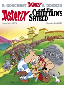 Image for Asterix and the chieftain's shield  : Goscinny and Uderzo present an Asterix adventure