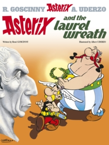 Image for Asterix and the laurel wreath  : Goscinny and Uderzo present an Asterix adventure