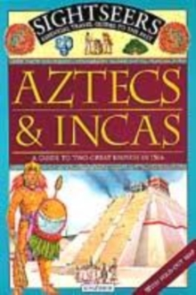 Image for Aztecs & Incas  : a guide to two great empires in 1504