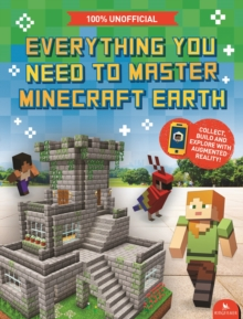 Image for Everything you need to master Minecraft Earth