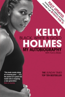 Image for Kelly Holmes  : black, white & gold