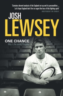 Image for One chance: my life and rugby