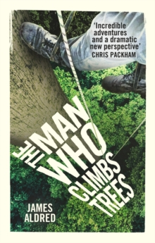 Image for The man who climbs trees