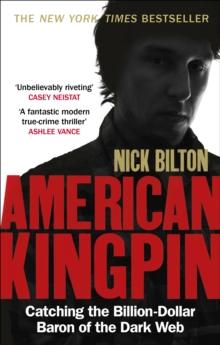 Image for American kingpin  : catching the billion-dollar baron of the Dark Web
