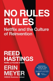 Image for No rules rules  : Netflix and the culture of reinvention