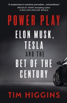 Image for Power play  : Elon Musk, Tesla, and the best of the century