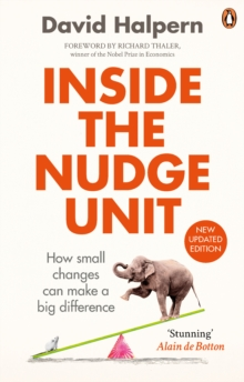 Image for Inside the Nudge Unit  : how small changes can make a big difference