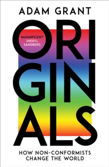 Image for Originals  : how non-conformists change the world