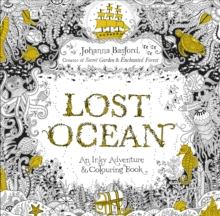 Lost Ocean : An Inky Adventure & Colouring Book - Basford, Johanna