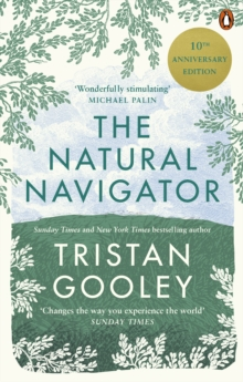 Image for The natural navigator  : the art of reading nature's own signposts