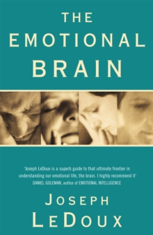 Image for The emotional brain  : the mysterious underpinnings of emotional life