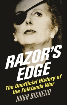 Image for Razor's edge  : the unofficial history of the Falklands War