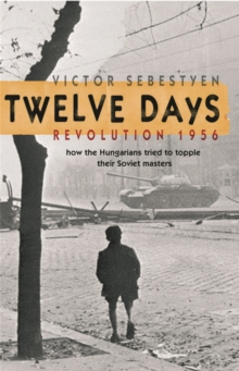 Image for Twelve days  : Revolution 1956