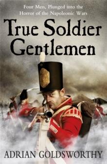 Image for True soldier gentlemen
