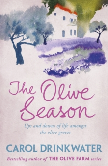 Image for The olive season  : amour, a new life and olives too