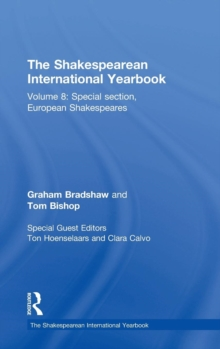 Image for The Shakespearean international yearbook8: Special section, European Shakespeares