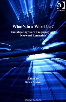Image for What's in a word-list?: investigating word frequency and keyword extraction