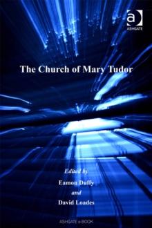 Image for The church of Mary Tudor