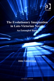 Image for The evolutionary imagination in late-Victorian novels: an entangled bank