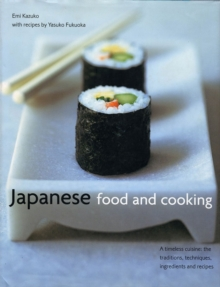 Image for Japanese food and cooking  : a timeless cuisine