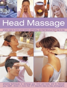 Head massage  : simple ways to revive and restore well-being, and feel fabulous from top to toe - Rinaldi, Francesca