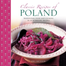 Image for Classic recipes of Poland  : traditional food and cooking in 25 authentic dishes
