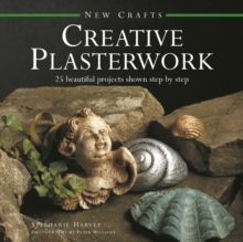 Image for Creative plasterwork  : 25 beautiful projects shown step by step