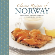 Image for classic recipes of Norway  : traditional food and cooking in 25 authentic dishes