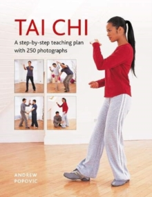 Image for Tai Chi : A step-by-step teaching plan with 250 photographs