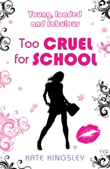 Image for Too cruel for school