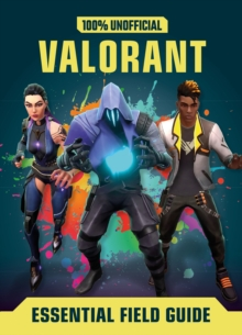 Image for Valorant: Essential Guide 100% Unofficial