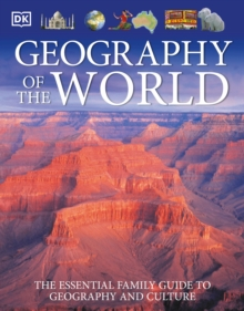 Image for Geography of the World : The Essential Family Guide to Geography and Culture