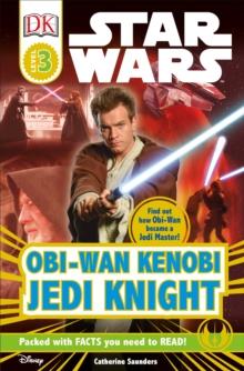 Image for DK Readers L3: Star Wars: Obi-Wan Kenobi, Jedi Knight : Find Out How Obi-Wan Became a Jedi Master!