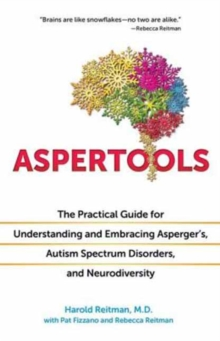 Image for Aspertools for all brains  : the practical guide for understanding and embracing Asperger's, autism spectrum disorders, and neurodiversity