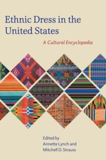 Image for Ethnic dress in the United States  : a cultural encyclopedia