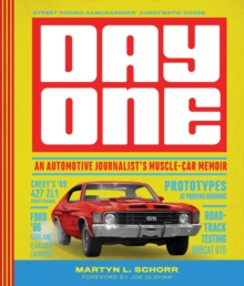 Image for Day One : An Automotive Journalist's Muscle-Car Memoir