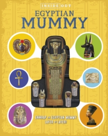 Image for Inside Out Egyptian Mummy : Unwrap an Egyptian mummy layer by layer!
