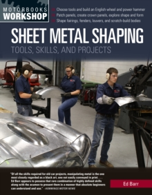 Image for Sheet Metal Shaping : Tools, Skills, and Projects