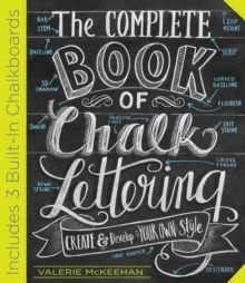 Image for The complete book of chalk lettering  : create and develop your own style