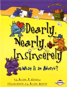 Image for Nearly, dearly, insincerely  : what is an adverb?