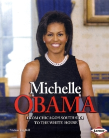 Image for Michelle Obama  : from Chicago's south side to the White House