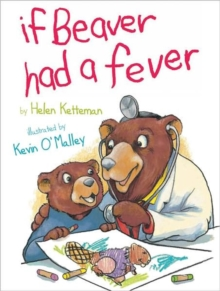 Image for If Beaver Had a Fever