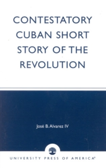 Image for Contestatory Cuban Short Story of the Revolution
