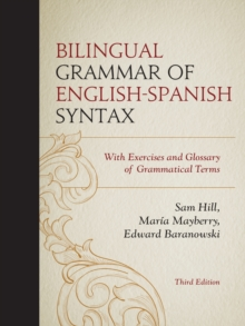 Image for Bilingual Grammar of English-Spanish Syntax : With Exercises and a Glossary of Grammatical Terms