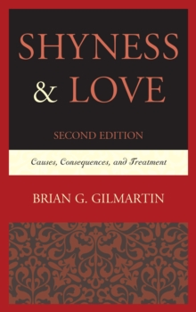 Image for Shyness & love  : causes, consequences, and treatment