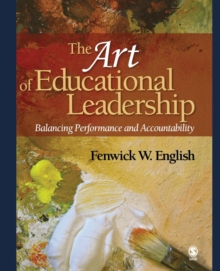 Image for The art of educational leadership  : balancing performance and accountability