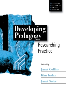 Image for Developing pedagogy  : researching practice